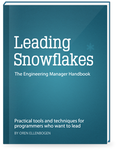 Leading Snowflakes: The Engineering Manager Handbook